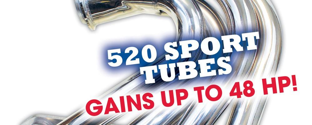 PRODUCT SPOTLIGHT: CMI'S NEW 52O SPORT TUBES AND 520 E-TOP HEADERS